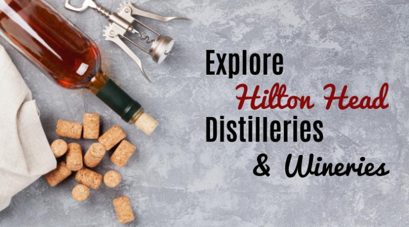 Hilton Head Distilleries & Wineries